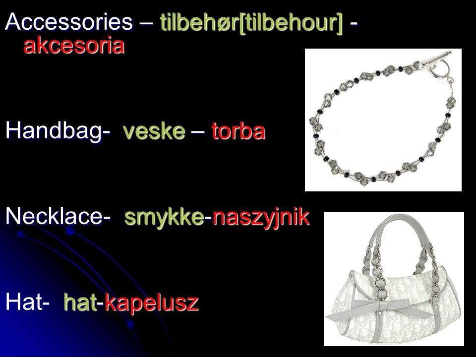 Accessories – tilbehør[tilbehour] -akcesoria
